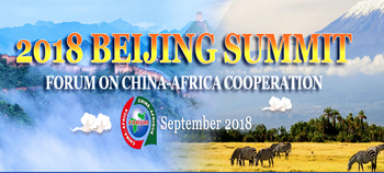 The 2018 Beijing Summit of the Forum on China-Africa Cooperation